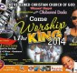 "RCCG [Winner's Chapel] In Conjunction With Olubumi Dada Present ""Come Worship The King 2014"