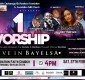 1 Worship Live In Bayelsa With Ebi & More | Feb. 27th