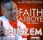 #SelahFresh: Faith Ajiboye | Ibuezem [@FaithAjiboye]
