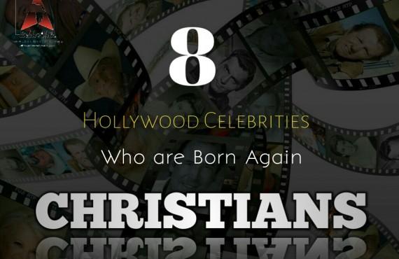 8 Hollywood Celebs Who Are Born Again Christians