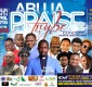 Weekend Outlook: Abuja Praise Trybe | Celebrity Sabbath | 3:16 + More