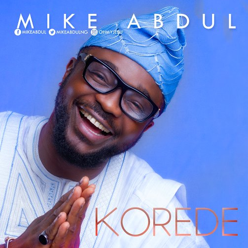 mike abdul korede album art