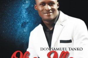 #SelahMusic: Samuel Tanko   Oba Nla