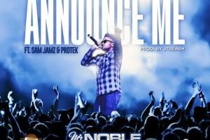 #SelahMusic: Mr Noble | Never Be Afraid + Announce Me | Feat. SamJamz x Protek [@mrnobleofficial]