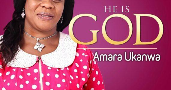 #SelahFresh: Amara Ukanwa | He Is God [@Assuredpradma]