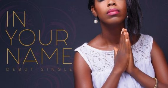 #SelahFresh: Doyin Godwin |  In Your Name [@doyingodwin]