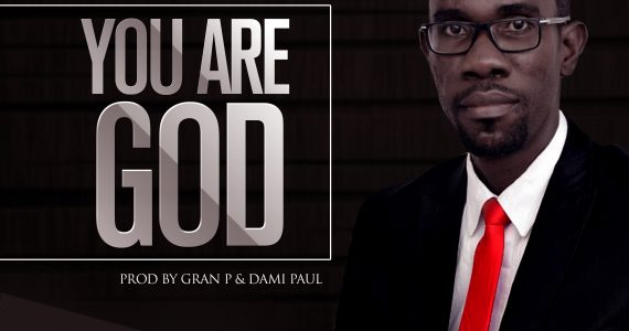 #SelahMusic: Dami Paul  | You Are God [@dami_paul]