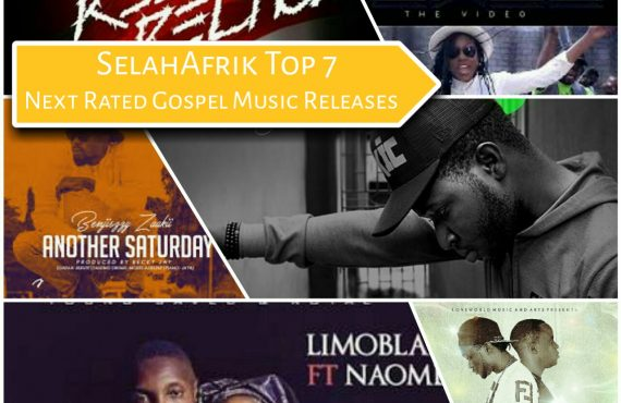 SelahAfrik Top 7 Next Rated Gospel Music Releases 2016