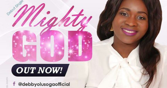 #SelahMusic: Debby Olusoga | Mighty God [@debbyolusoga]