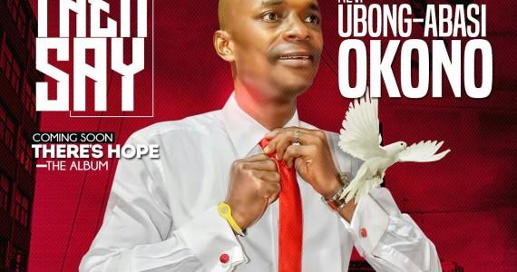 #SelahFresh: Rev. Ubong-Abasi Okono | Don't Let Them Say  [@revubongabasi]