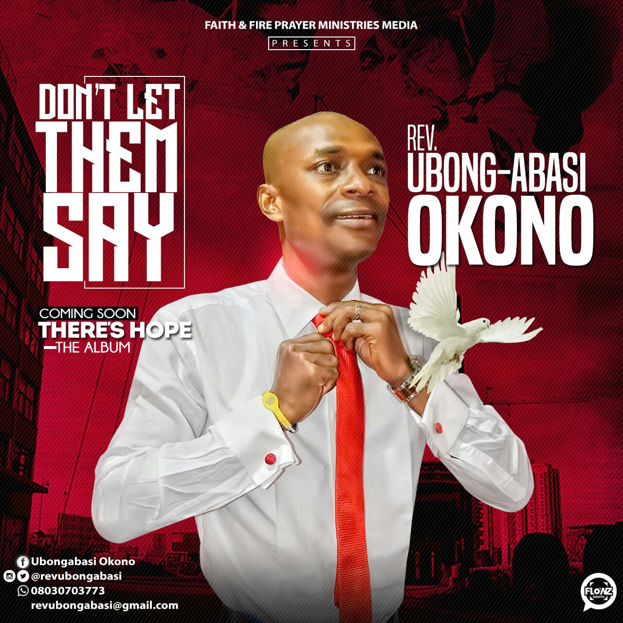 Dont Let Them Say - Rev Ubong-Abasi Okono