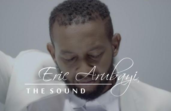 #SelahMusicVid: Eric Arubayi   The Sound (Official Video)   @iamericarubayi
