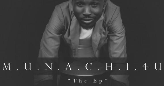 "Gospel Artist Munachi Releases  ""Munachi 4U"" EP"
