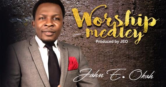 #SelahFresh: John Okoh | Worship Medley [@enochokoh]