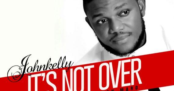 #SelahFresh: John Kelly | It's Not Over  [@johnkellybaba]