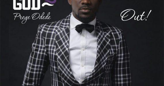 #SelahMusic: Preye Odede | No Other God  [@Preyeodede]