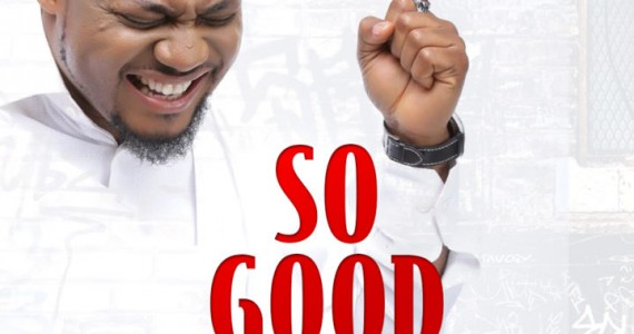 #SelahMusicVid: Tim Godfrey | So Good [@timgodfreyword]