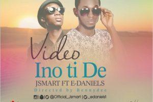 #SelahMusicVid: J Smart    Ino TiDe   Feat. E Daniels  [@Official_JSmart]