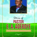 Stories About Pastor Adeboye