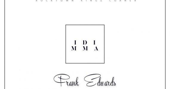 #SelahMusic: Frank Edward | Idi Mma [@frankrichboy]