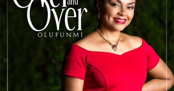 #SelahMusic: Olufunmi   Over & Over [@Olufunmionline5]