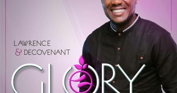 "New Album ""Glory"" By Lawrence & Decovenant Now Available [@decovenant]"
