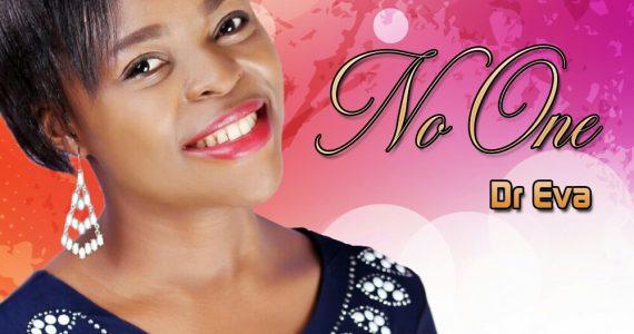 #SelahFresh: Dr Eva   No One