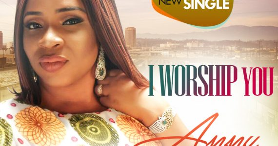 #SelahMusic: Anny | I Worship You | Feat. Efe Nathan  [@anny_sings]