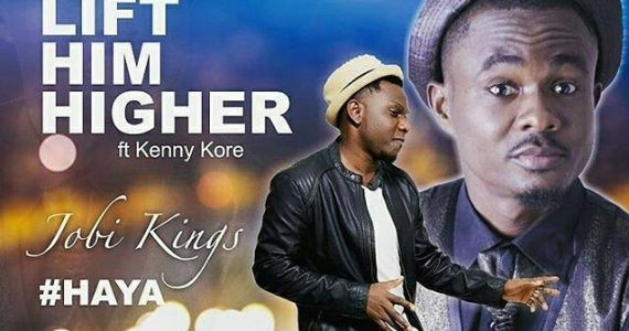 #SelahMusicVid: Jobi Kings | Lift Him Higher | Feat. Kenny K'ore [@JobiKings]