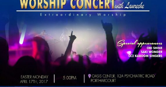 """Laureche Lights Up Port Harcourt With The 2nd Edition Of """"Miracle Worship Concert""""   Easter Monday"""