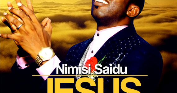 #SelahFresh: Nimisi Saidu | Jesus [@NimisiSaidu]