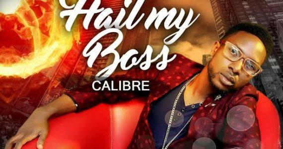 #SelahMusic:  Calibre | Hail My Boss  [@CalibreCrown]