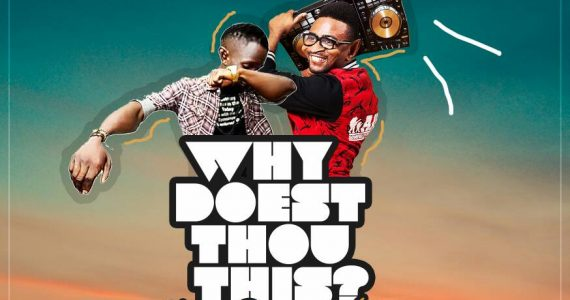 #SelahMusic:  DJernesty  | Why Doest Thou This  |  Feat.  Greatman    [@djernesty]