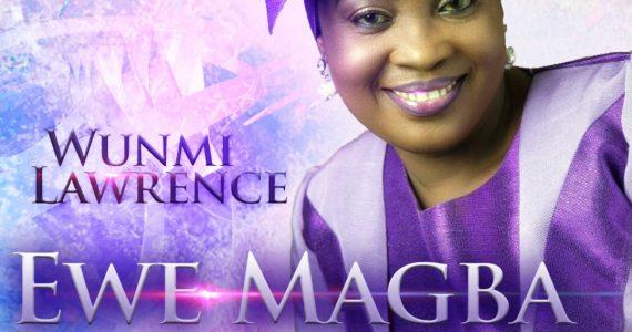 #SelahFreshVid:  Wunmi Lawrence | Ewe Magba [@Wunmi_lawrence]