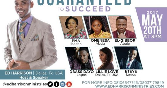 "Ed Harrison Ministries Presents ""Guaranteed To Succeed"" Featuring El-Gibbor, Omenesa, DBass & More 