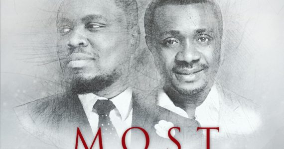 "#SelahView: ""Most High"" – Nosa's Quest For An Intentional Worship!"