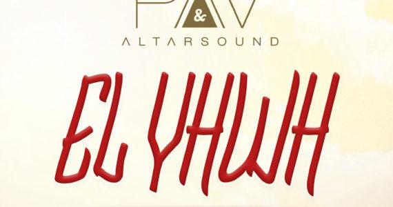 #SelahMusic: PAV & Altarsound |  EL Yhwh | Feat. Debbie Dee [@altarsound]