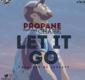 #SelahMusic:  Propane | Let It Go | Feat. Chase [@propane_cia]