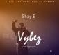#SelahMusic: Shay E | Vybez  [@itsShay_E]