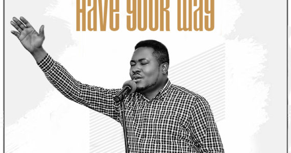 #SelahMusicVid: Evans Ighodalo | Have Your Way [@evansighodalo ]