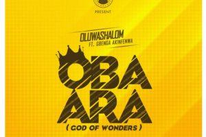 #SelahMusic: OluwaShalom | Oba Ara  [@oluwa_shalom]