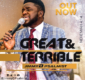 #SelahMusic: Jimmy D Psalmist | Great And Terrible [@JimmyDPsalmist]