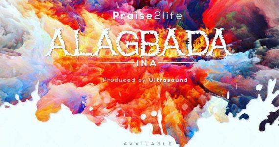 Lyrics Video: Praise2life | Alagbada Ina  [@praise2life]