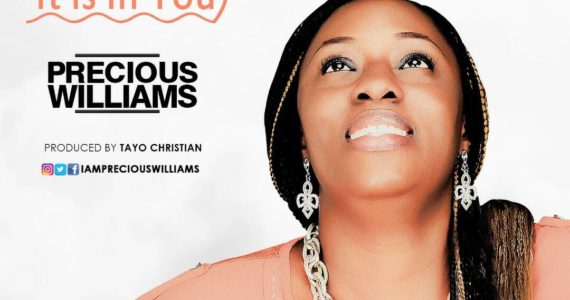 #SelahFresh: Precious Williams | It Is In You [@PreciousWills17]