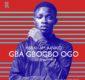 #SelahFresh: Abraham Junaid | Gba Gbogbo Ogo | Feat. Gospel Force [@abraham_junaid]