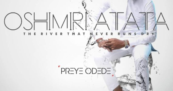 "#SelahView: ""Oshimiri Atata"" By Preye Odede Is A 'One-Size-Fits-All' Answer!"