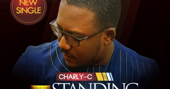 #SelahMusic: Charly-C | Standing Strong [@charlycmusiq]