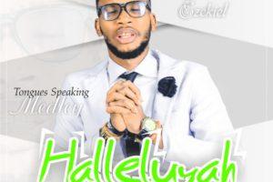 #SelahMusic: Mackiel Ezekiel | Halleluyah [@mackielezekiel5]