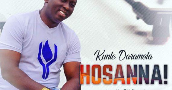#SelahMusic: Kunle Daramola  | Hosanna [@K_darams]