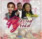#SelahMusic: Phreddy | Blessed Is The bread [@phreddyblazer]
